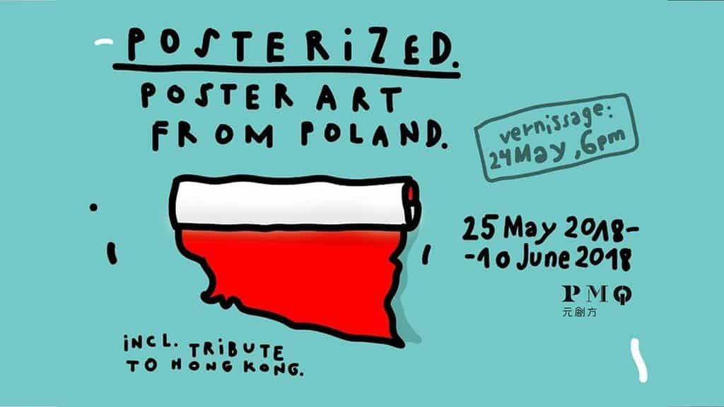 海報化–波蘭海報藝術展將由 2018 年 5 月 25 日 至 6 月 10 日在中環元創坊展出。
