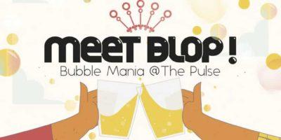 the pulse:抱泡歌酒節 Bubble Mania