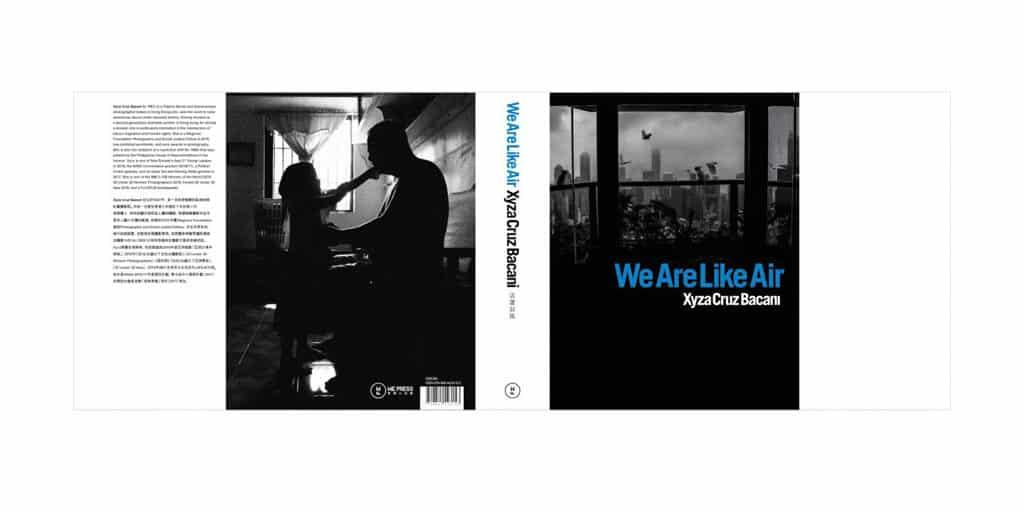 香港藝術中心:《活著如風》Xyza Cruz Bacani攝影展 與Xyza個展《活著如風》同時推出的同名攝影書。