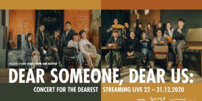 DEAR SOMEONE, DEAR US:Lost Stars 10天免費串流直播晚間音樂會